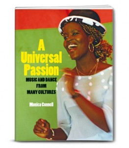 A Unicersal Passion Music and Dance from many Cultures | Monica Connell
