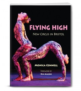 Flying High New Circus in Bristol | Monica Connell